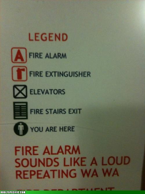 Funny Signs - Fire Alarm Goes WA WA