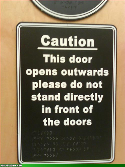 Funny Signs - Note the Braille
