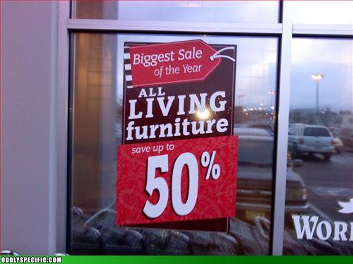 Funny Signs - Dead Furniture Costs More