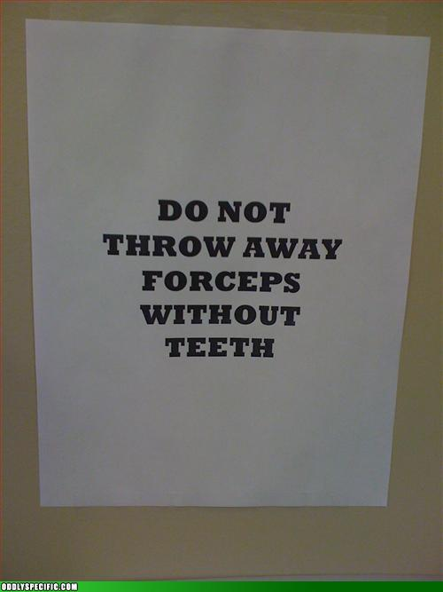 Funny Signs - Use Your Teeth