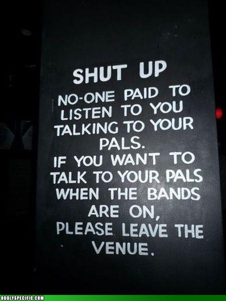 Funny Signs - SHUT UP!