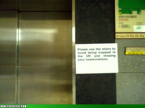 Funny Signs - That Excuse Never Works