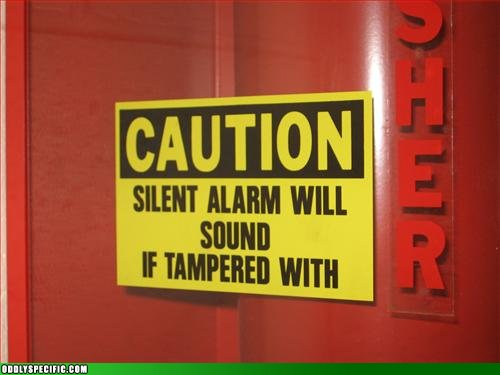 Funny Signs - Sound the Alarm!