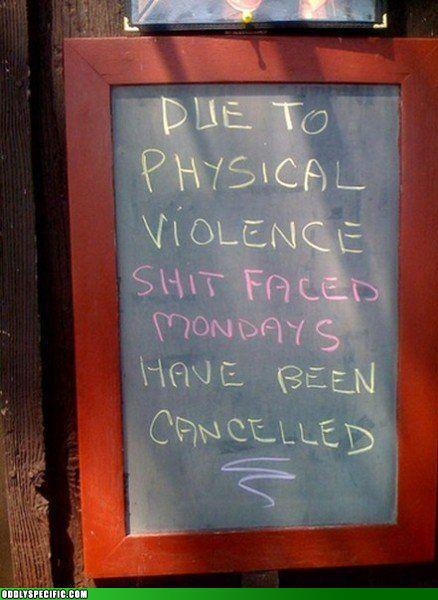 Funny Signs - I Forsee MORE Physical Violence