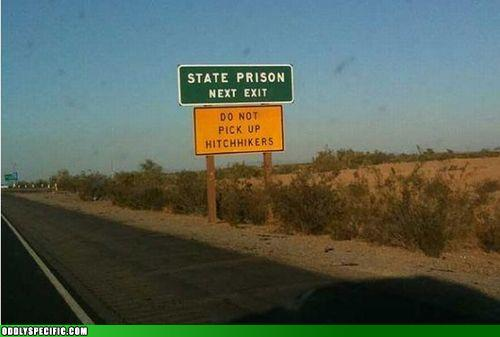 Wonder How Long It Took Them To Add That Second Sign?