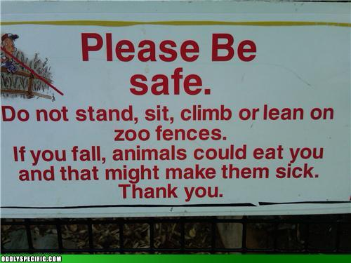 Funny Signs - Think of the Animals!