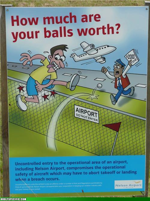 Huh-Huh... Balls.